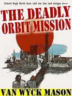 The Deadly Orbit Mission