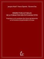 Perspectives actuelles de la formation des psychanalystes