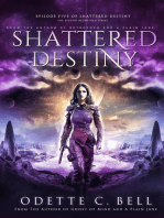 Shattered Destiny Episode Five