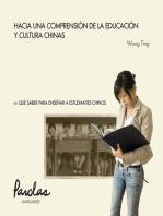 Hacia una comprensión de la educación y cultura chinas