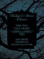 The Tell Tale Heart - The Short Stories of Edgar Allan Poe (Fantasy and Horror Classics)