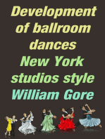 Development of Ballroom Dances, New York Studios Style