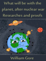 What Will Be With the Planet, After Nuclear War. Researches and Proofs.