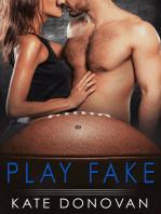 Play Fake