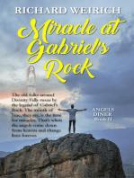 Miracle at Gabriel's Rock