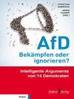 AfD – Bekämpfen oder ignorieren?