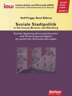 Soziale Stadtpolitik in Dortmund, Bremen und Nürnberg