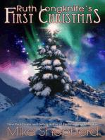 Ruth Longknife's First Christmas