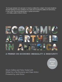 Economic Apartheid In America: A Primer On Economic Inequality & Insecurity