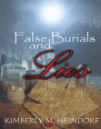 False Burials and Lies