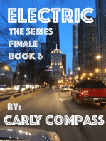 Electric, The Series Finale, Book 6