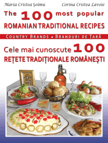 The 100 Most Popular Romanian Recipes Bilingual Cooking Book (English-Romanian)