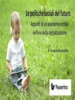 Le politiche sociali del futuro