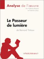 Le Passeur de lumière de Bernard Tirtiaux (Analyse de l'oeuvre)