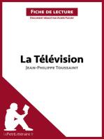 La Télévision de Jean-Philippe Toussaint (Fiche de lecture)