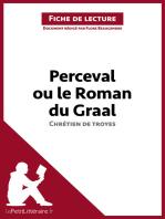 Perceval ou le Roman du Graal de Chrétien de Troyes (Fiche de lecture)
