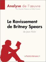 Le Ravissement de Britney Spears de Jean Rolin (Analyse de l'œuvre)