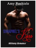 Shrapnel's Kiss