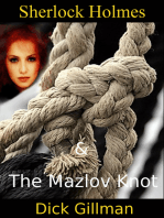 Sherlock Holmes and The Mazlov Knot