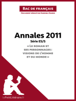 """Annales 2011 Série ES/S """"Le roman et ses personnages : visions de l'homme et du monde"""" (Bac de français): Réussir le bac de français"""