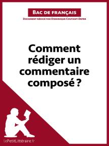 Comment rédiger un commentaire composé? (Bac de français): Méthodologie lycée - Réussir le bac de français