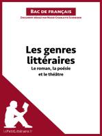 Les genres littéraires - Le roman, la poésie et le théâtre (Bac de français))