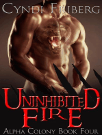 Uninhibited Fire