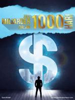Jadi Miliarder dalam 1000 Hari