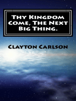 Thy Kingdom Come The Next Big Thing