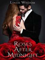 Roses After Midnight