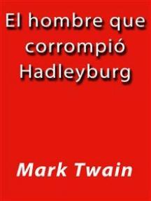 El hombre que corrompió Hadleyburg