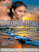 Un tramonto speciale a Sunset Beach