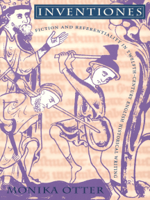 Inventiones: Fiction and Referentiality in Twelfth-Century English Historical Writing