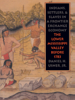 Indians, Settlers, and Slaves in a Frontier Exchange Economy