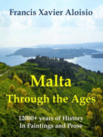Malta Through The Ages in Paintings & Prose