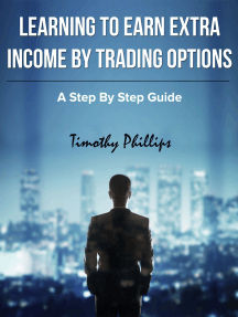Learning to Earn Extra Income By Trading Options