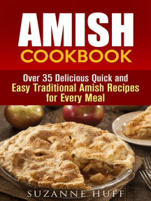 Amish Cookbook: Over 35 Delicious Quick and Easy Traditional Amish Recipes for Every Meal: Authentic Meals