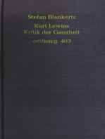 Kurt Lewins Kritik der Ganzheit