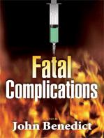 Fatal Complications