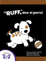 """Ruff"", dice el perro!"