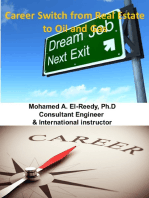 Career Change From Real Estate to Oil and Gas Projects