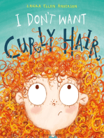 I Don't Want Curly Hair!