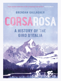 Corsa Rosa: A history of the Giro d'Italia