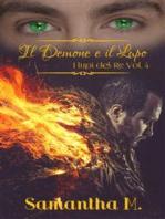 Il Demone e il Lupo (I Lupi del Re Vol. 4)