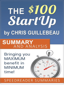 The $100 Startup by Chris Guillebeau: Summary and Analysis