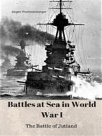 Battles at Sea in World War I - Jutland