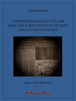 L'indipendenza delle colonie africane portoghesi e il giudizio della stampa italiana