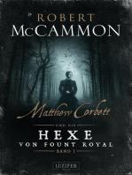 MATTHEW CORBETT und die Hexe von Fount Royal (Band 1)