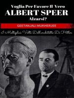 Voglia Per Favore Il Vero Albert Speer Alzarsi? I Molteplici Volti Dell'architetto Di Hitler