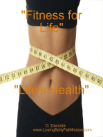 Fitness for Life, Life's Health